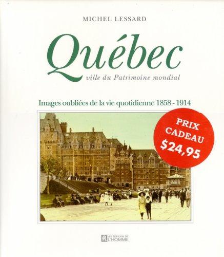 Québec, ville du patrimoine mondial
