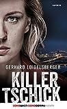 'Killer-Tschick' von 'Gerhard Loibelsberger'