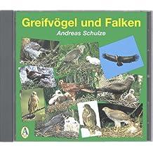 Greifvögel und Falken: 39 Greifvogel- und 12 Falkenarten mit 148 Tonaufnahmen