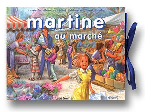 Martine au marché par Gilbert Delahaye, Marcel Marlier