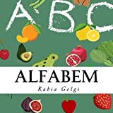 Alfabem (Turkish Edition) by Rabia Gelgi (2016-04-04)