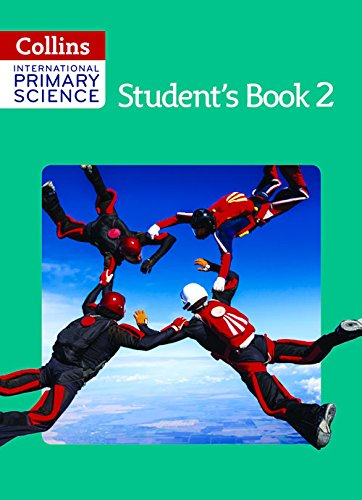 Collins International Primary Science – International Primary Science Student's Book 2