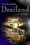 Dreiland-Trilogie / Dreiland I: Erstes Buch der Trilogie