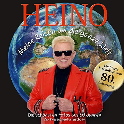 HEINO - Meine Reisen um die ganze Welt