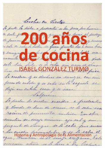200 AÑOS DE COCINA por Isabel González Turmo