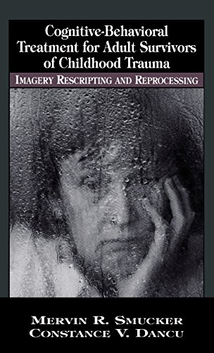 cognitive-behavioral-treatment-for-adult-survivors-of-childhood-trauma-imagery-rescripting-and-repro
