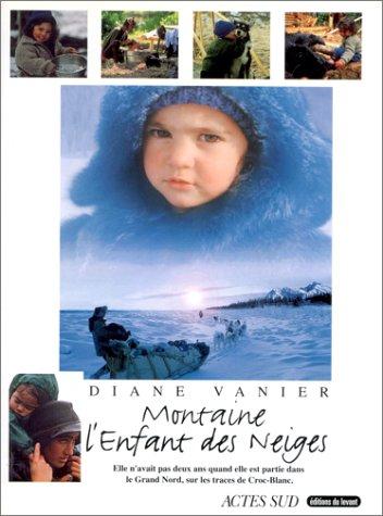 Montaine, l'enfant des neiges par Diane Vanier