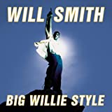 Songtexte von Will Smith - Big Willie Style