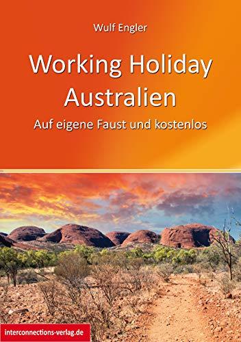 Working Holiday Australien - Auf eigene Faust und kostenlos ...