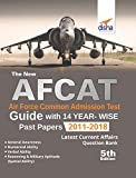 The new AFCAT Guide with 14 Year-wise Past Papers (2011 - 2018)