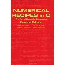 Numerical Recipes in C book set: Numerical Recipes in C: The Art of Scientific Computing