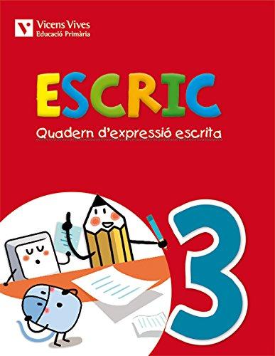 Escric. Quadern D'Expressió Escrita 3 - 9788468218403