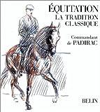 Equitation : la tradition classique
