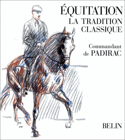 Download Equitation : la tradition classique