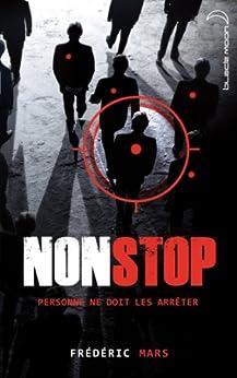 Non stop (Black Moon Thriller) par [Mars, Frédéric]