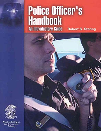 [Police Officer's Handbook: An Introductory Guide] (By: Robert S. Stering) [published: December, 2004]