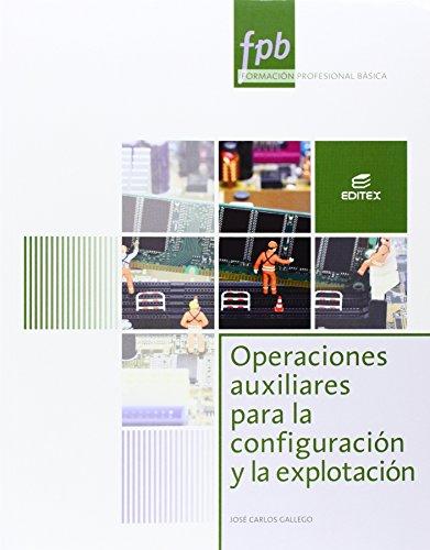 Operaciones auxiliares para la configuración y la explotación por José Carlos Gallego Cano