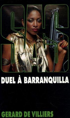 SAS n°57 : Duel à Barranquilla