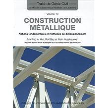 Construction métallique: Notions fondamentales et méthodes de dimensionnement