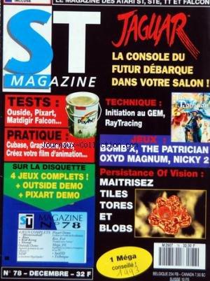 ATARI ST MAGAZINE [No 78] du 01/12/1993 - JAGUAR / LA CONSOLE DU FUTUR DEBARQUE - TECHNIQUE / INITIATION AU GEM - RAYTRACING - JEUX - TESTS - PRATIQUE - PERSISTANCE OF VISION / MAITRISEZ TILES TORES ET BLOBS par Collectif