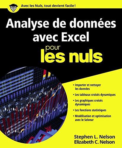 Analyse de données avec Excel pour les Nuls par Elizabeth C. NELSON