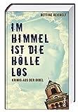 Im Himmel ist die Hölle los: Krimis aus der Bibel bei Amazon kaufen