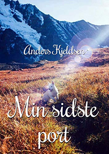 Min sidste port (Danish Edition) por Anders  Kjeldsen