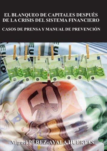El Blanqueo De Capitales Después De La Crisis Del Sistema Financiero