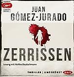 'Zerrissen: Ungekürzte Lesung mit Heikko Deutschmann (2 mp3-CDs)' von Juan Gómez-Jurado