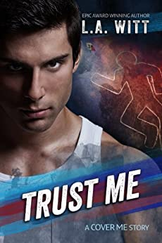 Trust Me (Cover Me Book 2) (English Edition) von [Witt, L.A.]