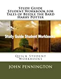 Study Guide Student Workbook for Tales of Beedle the Bard Harry Potter: Quick Student Workbooks