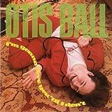 Songtexte von Otis Ball - I'm Gonna Love You 'til I Don't