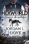 Hexworld, tome 2 : Le lanceur de maléfice par Hawk