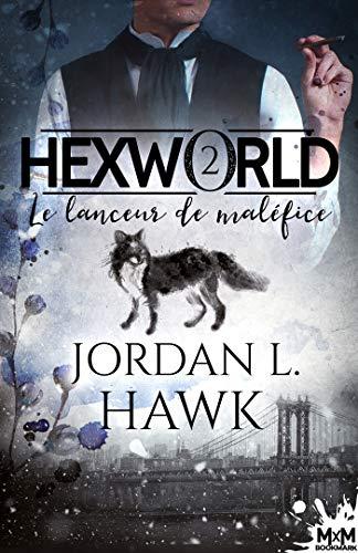 Le lanceur de maléfice: Hexworld, T2