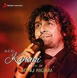 #7: Meri Kahani - Best of Sonu Nigam