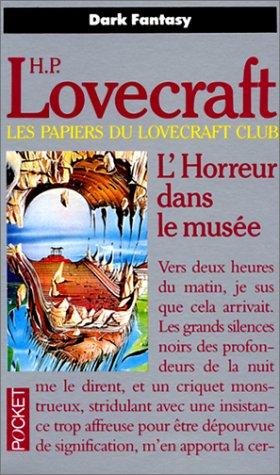 L'horreur dans le musée par Howard Phillips Lovecraft
