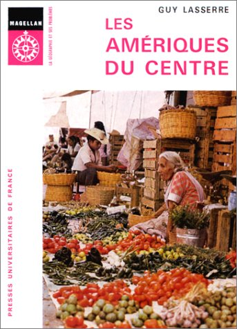 Les Amériques du centre, 2e édition : Mexique, Amérique centrale, Antilles, Guyanes