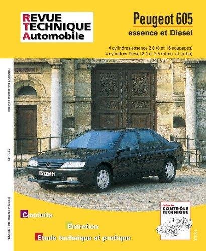 Revue Technique Peugeot 605: Moteurs 4 cylindres essence, moteurs Diesel 2.1 et 2.5