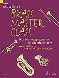 Brass Master Class: Das Trainingsprogramm für alle Blechbläser. Ergänzungsband zur Brass Master Class-Methode (ED 8335). Blechbläser.