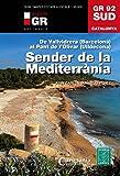 Sender Del Mediterrani. GR 92 Sud (Senders de Catalunya)