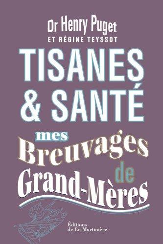 Tisanes et santé : mes breuvages de Grand-Mères