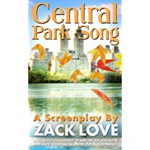 Central Park Song: An unexpected New York romance that changes everything...