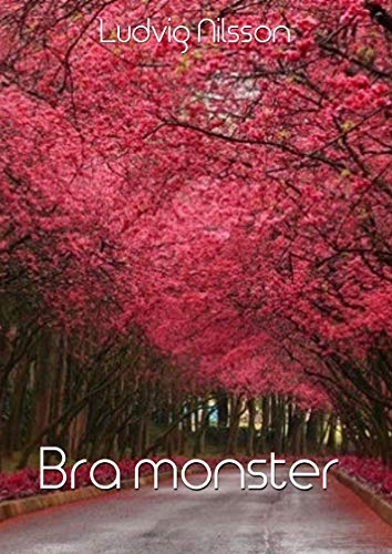 Bra monster (Swedish Edition) por Ludvig Nilsson