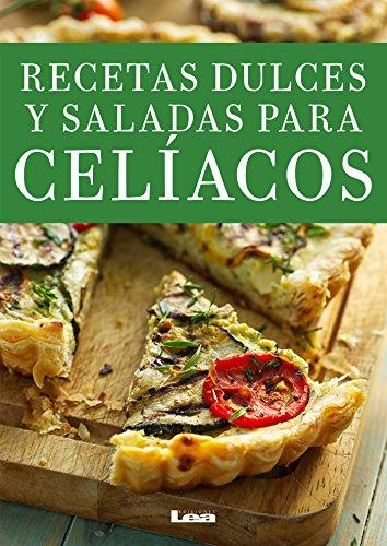 Descargar Libro Recetas dulces y saladas para celíacos de Eduardo Casalins