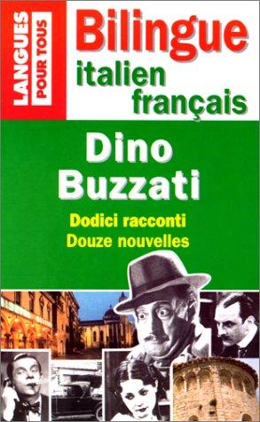 Dino buzzati, douze nouvelles par Collectif