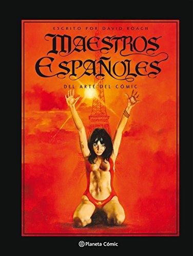 Maestros españoles del arte del cómic por David Roach