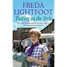 Putting on the Style (Champion Street Market) by Freda Lightfoot (2006-05-01)