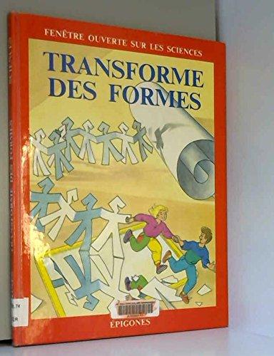 Transforme des formes