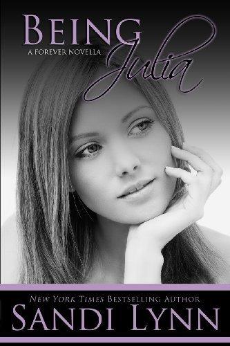 Being Julia (A Forever Novella) by Sandi Lynn (2013-12-10)