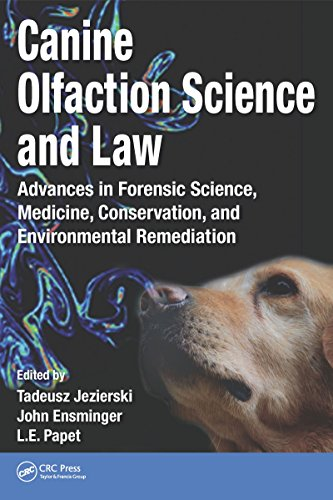 Canine Olfaction Science and Law: Advances in Forensic Science, Medicine, Conservation, and Environmental Remediation (English Edition)